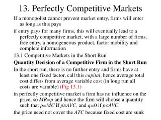 13. Perfectly Competitive Markets