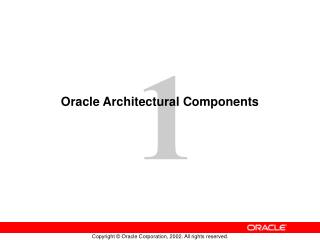 Oracle Architectural Components