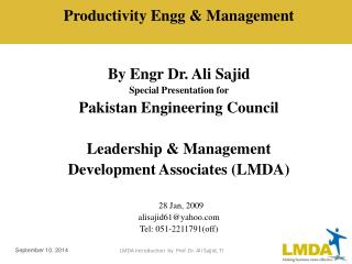 Productivity Engg & Management By Engr Dr. Ali Sajid Special Presentation for