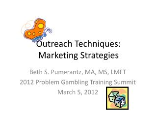 Outreach Techniques: Marketing Strategies