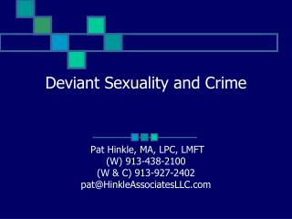 Deviant Sexuality and Crime