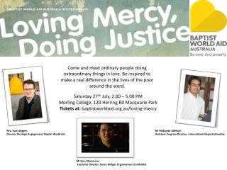 Saturday 27 th  July, 2.00 – 5.00 PM  Morling  College, 120 Herring Rd Macquarie Park