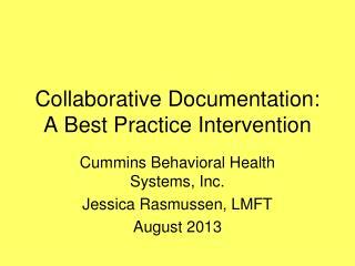 Collaborative Documentation: A Best Practice Intervention