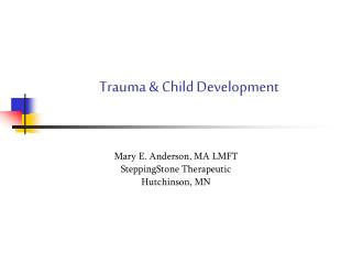 Trauma & Child Development