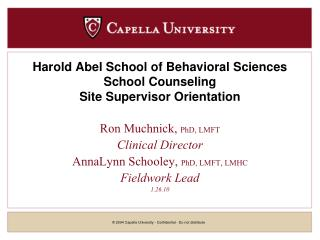 Harold Abel School of Behavioral Sciences School Counseling Site Supervisor Orientation