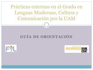 Prácticas externas en el Grado en Lenguas Modernas, Cultura y Comunicación por la UAM