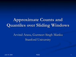 Approximate Counts and Quantiles over Sliding Windows