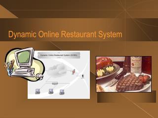 Dynamic Online Restaurant System