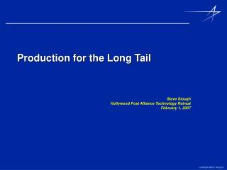 Production for the Long Tail