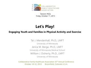 Let's Play! Engaging Youth and Families in Physical Activity and Exercise