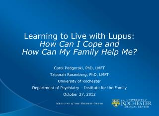 Learning to Live with Lupus: How Can I Cope and  How Can My Family Help Me?