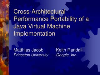 Cross-Architectural Performance Portability of a Java Virtual Machine Implementation
