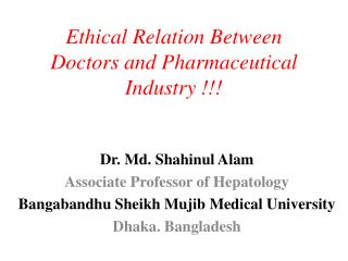 Ethical Relation Between Doctors and Pharmaceutical Industry !!!