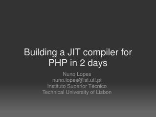Building a JIT compiler for PHP in 2 days