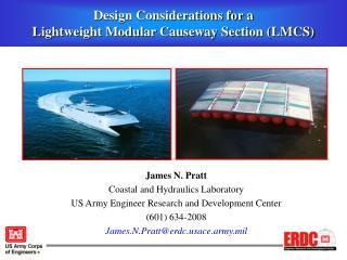 Design Considerations for a  Lightweight Modular Causeway Section (LMCS)