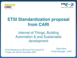 ETSI Standardization proposal from CARI