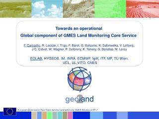 Towards an operational  Global component of GMES Land Monitoring Core Service