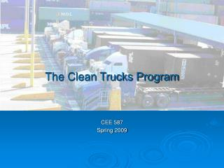 The Clean Trucks Program