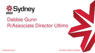 Debbie Gunn R/Associate Director Ultimo