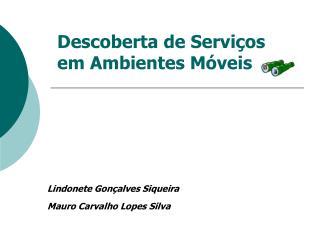 Descoberta de Serviços em Ambientes Móveis