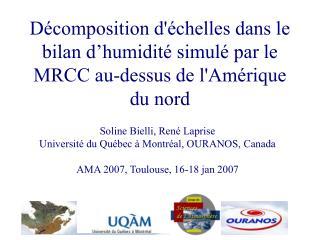 Soline Bielli, René Laprise Université du Québec à Montréal, OURANOS, Canada