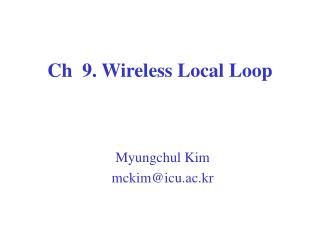 Ch  9. Wireless Local Loop
