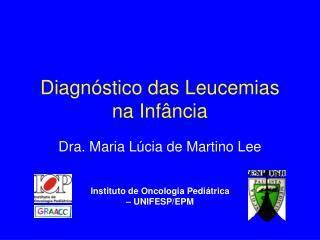Diagnóstico das Leucemias na Infância