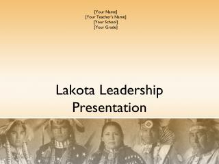 Lakota Leadership Presentation