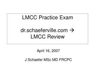 LMCC Practice Exam dr.schaeferville    LMCC Review