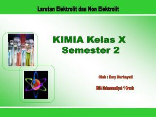 KIMIA Kelas X  Semester 2