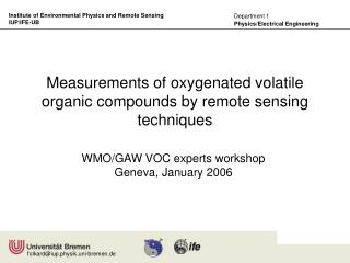 Measurements of oxygenated volatile organic compounds by remote sensing techniques