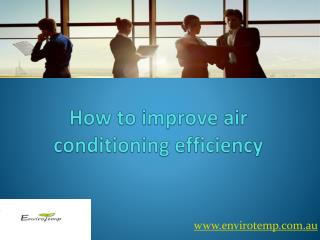 Effective energy efficient air conditioning