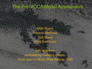 The Pre-VOCA Model Assessment
