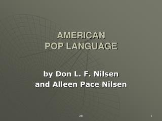 AMERICAN  POP LANGUAGE