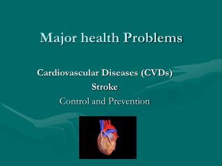 Major health Problems
