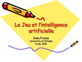 Le Jeu et l�intelligence artificielle