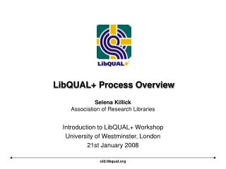 LibQUAL Process Overview