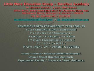 Little More Education Group – Darshan Academy Mr. Darshan Thakkar,  B Com, MBA Finance