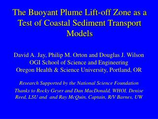 The Buoyant Plume Lift-off Zone as a Test of Coastal Sediment Transport Models