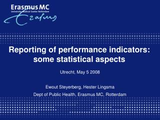 Reporting of performance indicators: some statistical aspects