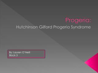 Progeria :