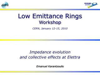 Impedance evolution  and collective effects at Elettra Emanuel Karantzoulis