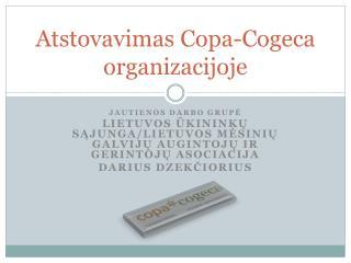 Atstovavimas Copa-Cogeca organizacijoje