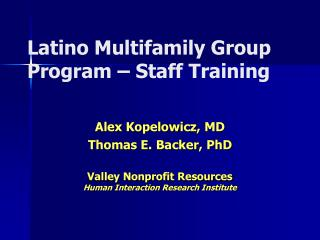 Latino Multifamily Group Program – Staff Training