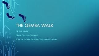 The Gemba Walk