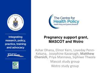 Pregnancy support grant, MASCOT and Wotro