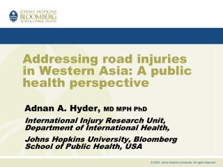Addressing road injuries in Western Asia: A public health perspective