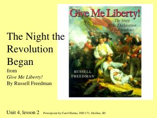 The Night the Revolution Began from Give Me Liberty By Russell Freedman