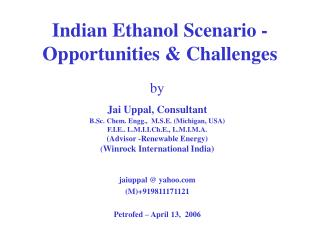 Indian Ethanol Scenario - Opportunities & Challenges