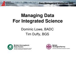 Dominic Lowe, BADC Tim Duffy, BGS